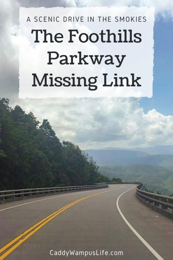 Foothills Parkway Missing Link Pinterest