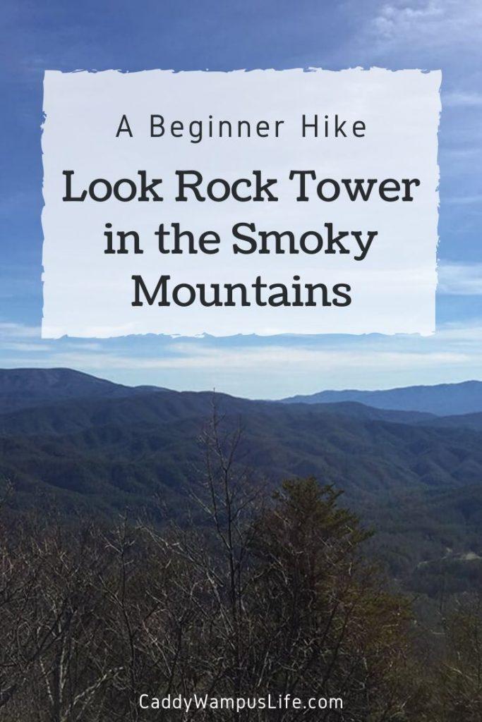 Look Rock Tower Hike Pinterest